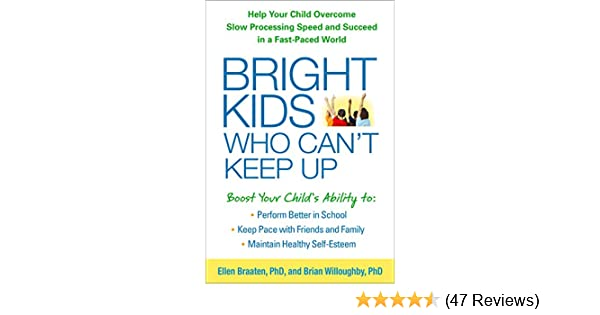 From Smart Kids With Ld April 14 2014 >> Amazon Com Bright Kids Who Can T Keep Up Help Your Child Overcome