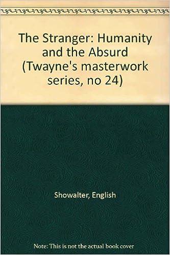 The Stranger: Humanity and the Absurd (Twayne's Masterwork Studies)