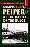 Kampfgruppe Peiper at the Battle of the Bulge, David Cooke and Wayne Evans, 0811734811