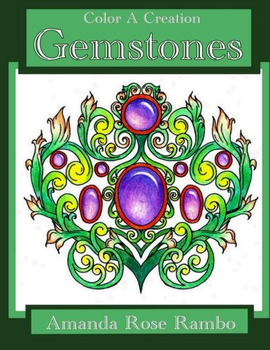 Read Online Color A Creation Gemstones ebook