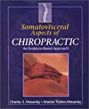 img - for Somatovisceral Aspects of Chiropractic: An Evidence-Based Approach, 1e book / textbook / text book