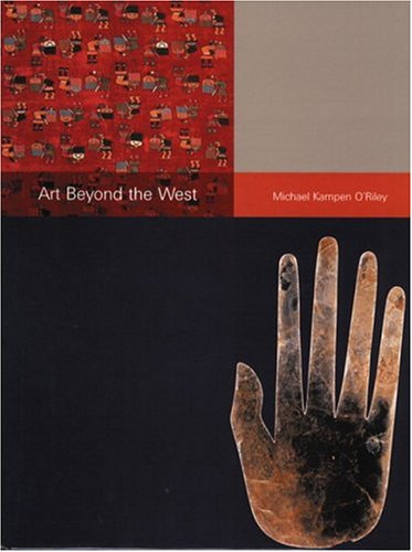 Art Beyond the West: First Edition