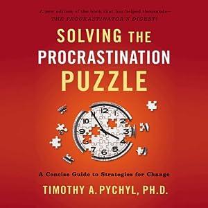 Solving the Procrastination Puzzle Audiobook
