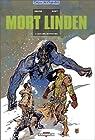 Mort Linden, tome 2 : Ceux des montagnes par Omond