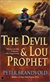 img - for The Devil and Lou Prophet (Lou Prophet, Bounty Hunter) book / textbook / text book