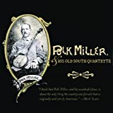 Polk Miller & His Old South Quartette