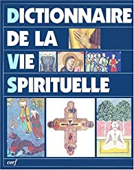 Dictionnaire de la vie spirituelle par Stefano de Fiores