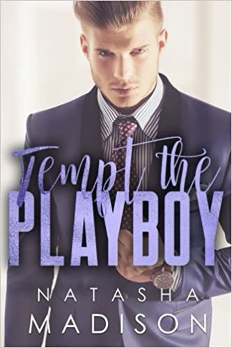 a43d1a5eaf9a Amazon.com  Tempt The Playboy (9781976132902)  Natasha Madison  Books