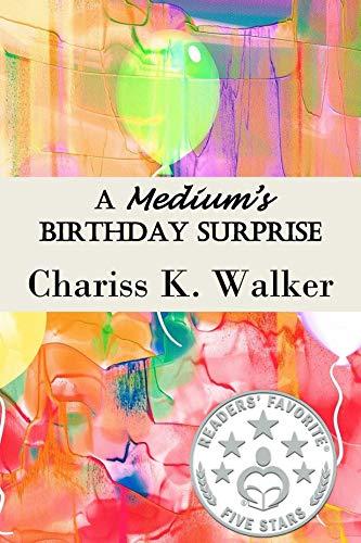 A Medium's Birthday Surprise (Becky Tibbs: A North Carolina Medium's Mystery Series Book 1)