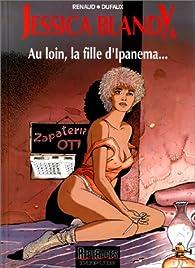 Jessica Blandy, tome 6 : Au loin, la fille d'Ipanema... par Jean Dufaux