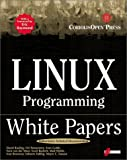 Linux Programming White Papers, Esther Schindler, 1576104737