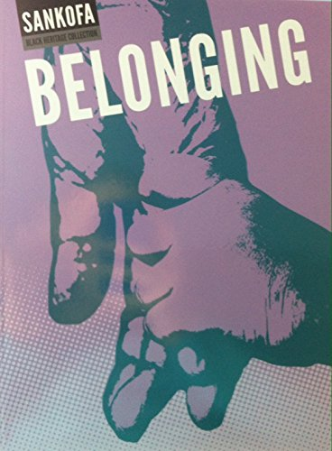 Sankofa Black Heritage Collection: Belonging