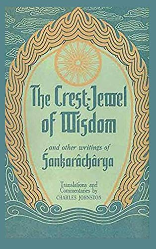 The Crest-Jewel of Wisdom: and Other Writings