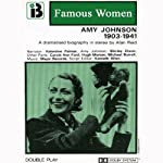 Amy Johnson, 1903 - 1941: The Famous Women Series | Alan Reid
