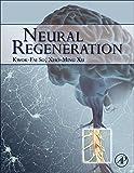Neural Regeneration, , 0128017325