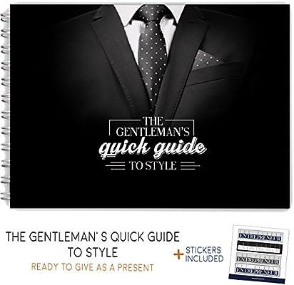 El Gentlemans guía rápida para estilo – el asombroso y inusual ...