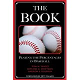 The Book: Playing the Percentages in Baseball ~ Tom M. Tango