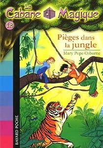 La Cabane Magique, Tome 18 : Pièges dans la jungle par Osborne