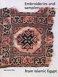 Embroideries & Samplers from Islamic Egypt (Ashmolean Handbooks)