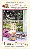 Chamomile Mourning (A Tea Shop Mystery)