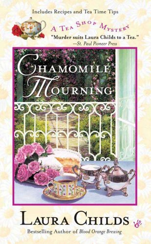 Chamomile Mourning Tea Shop Mystery