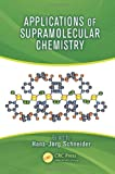 Applications of Supramolecular Chemistry for 21st Century Technology, , 1439840148