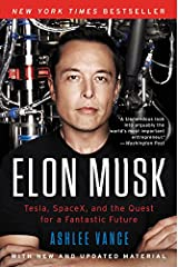 Elon Musk: Tesla, SpaceX, and the Quest for a Fantastic Future Paperback