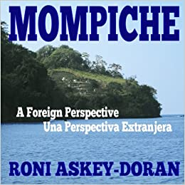 Mompiche: A Foreign Perspective: Roni Askey-Doran: 9781502894885: Amazon.com: Books