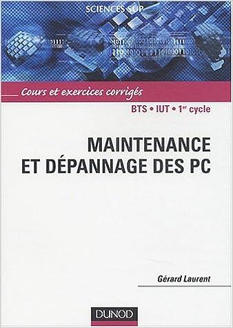 Livre Maintenance et dépannages des PC : Cours et exercices corrigés pdf epub