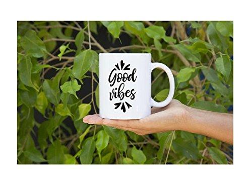 Good vibes mug Inspirational mug Good vibes quote mug Office coffee mug Coffee cup Good vibes mug Coffee mug gift Positive energy mug Gift for her 11oz 15oz