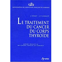 Traitement du Cancer du Corps Thyroide