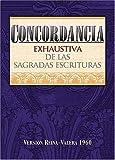 img - for Concordancia exhaustiva de las Sagradas Escrituras (Spanish Edition) by C. P. Denyer (1978-10-01) book / textbook / text book