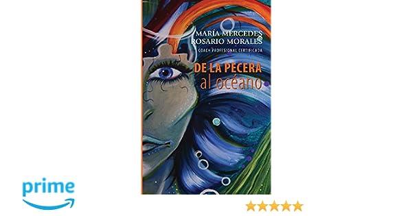 De La Pecera al Oceano (Spanish Edition): Mrs. Maria Mercedes Rosario-Morales, Blanca I. Figueroa-Osorio, Mayra Del Valle, Axel Sicardo: 9781986176439: ...