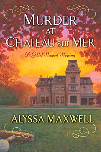 Murder at Chateau sur Mer (A Gilded Newport Mystery)