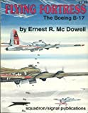 Flying Fortress, Ernest R. McDowell, 089747189X