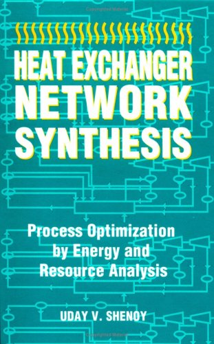 Heat Exchanger Network Synthesis:: Process Optimization by Energy and Resource Analysis