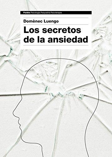 Descargar Libro Los Secretos De La Ansiedad Domènec Luengo