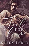 Fool For Love: includes the holiday novella, Christmas Wishes (Believe Book 2)