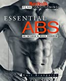 Essential Abs: An Intense 6-Week Program (The Men s Health Peak Conditioning Guides)