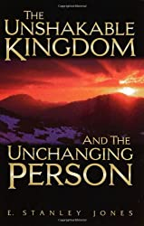 The Unshakable Kingdom and the Unchanging Person