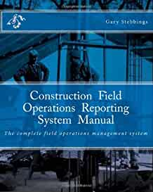amazon com construction field operations reporting system manual the complete field operations commercial building operations manual commercial building operations manual