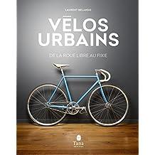 Vélos urbains: De la roue libre au fixie