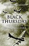 #2: Black Thursday: The Story of the Schweinfurt Raid