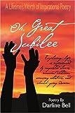 Oh, Great Jubilee, Darline Bell, 0595332188