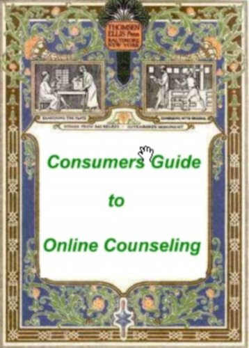 Consumers Guide to Online Counseling