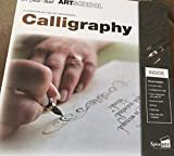Calligraphy: A Complete Kit for Art Enthusiasts (Art School)