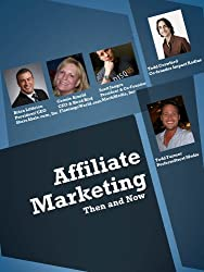 Affiliate Marketing Then and Now (English Edition)