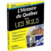 L'Histoire du Québec pour les Nuls (French Edition)