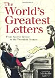 The World's Greatest Letters, Michelle Lovric, 1556525494