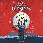 The Girl Who Saved Christmas | Matt Haig